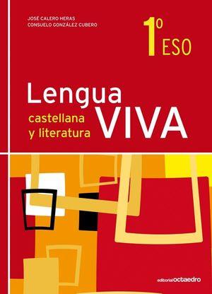 LENGUA VIVA 1 ESO. EDICIÓN 2011