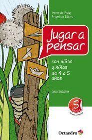 JUGAR A PENSAR CON NIÑOS 4 A 5 AÑOS