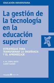 LA GESTIÓN DE LA TECNOLOGÍA EN LA EDUCACIÓN SUPERIOR
