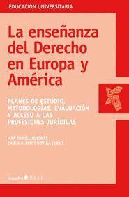 LA ENSEÑANZA DEL DERECHO EN EUROPA Y AMÉRICA
