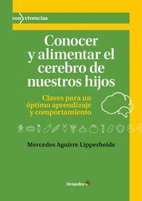 CONOCER Y ALIMENTAR EL CEREBRO DE NUESTROS HIJOS