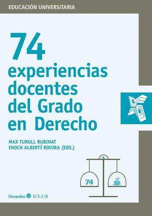 74 EXPERIENCIAS DOCENTES DEL GRADO DE DERECHO