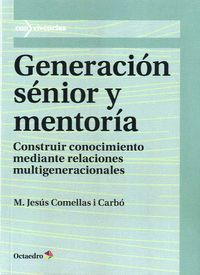 GENERACION SENIOR Y MENTORIA