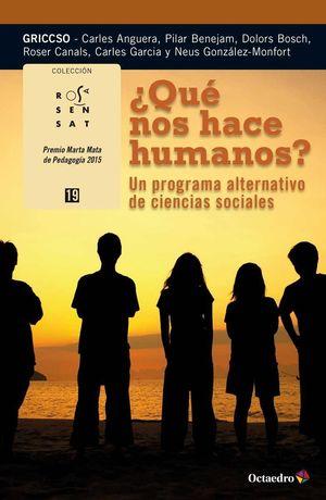 ¿QUÉ NOS HACE HUMANOS?