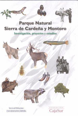 PARQUE NATURAL SIERRA DE CARDEÑA Y MONTORO. INVESTIGACIÓN, PROYECTOS Y ESTUDIOS