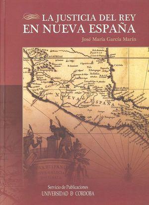 LA JUSTICIA DEL REY EN NUEVA ESPAÑA