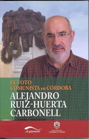 EL VOTO COMUNISTA EN CÓRDOBA. EL VOTO PC/IU EN LA PROVINCIA, 1977-2012: UN ESTUD