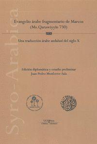 EVANGELIO ARABE FRAGMENTARIO DE MARCOS (MS. QARAWIYYIN 730)