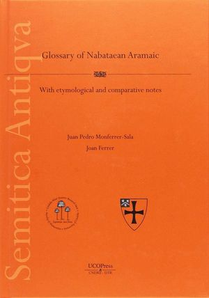 A GLOSSARY OF NABATEAN ARAMAIC, WITH ETYMOLOGICAL NOTES
