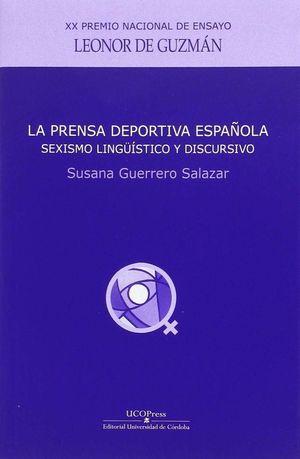 LA PRENSA DEPORTIVA ESPAÑOLA: SEXISMO LINGUISTICO Y DISCURSIVO