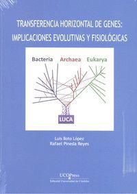 TRANSFERENCIA HORIZONTAL DE GENES. IMPLICACIONES EVOLUTIVAS Y FISIOLÓGICAS