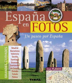 ESPAÑA EN FOTOS, UN PASEO POR ESPAÑA