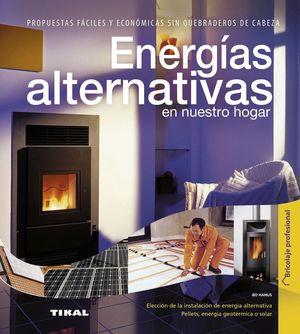 ENERGÍAS ALTERNATIVAS EN NUESTRO HOGAR