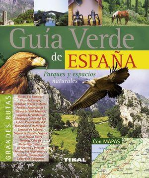 GUIA VERDE DE ESPAÑA PARQUES Y ESPACIOS NATURALES