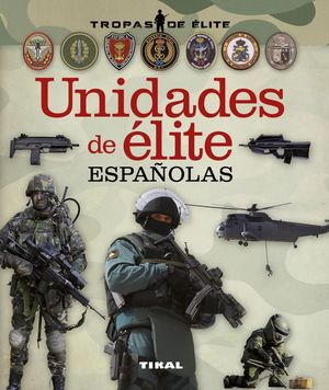 UNIDADES DE ELITE ESPAÑOLAS