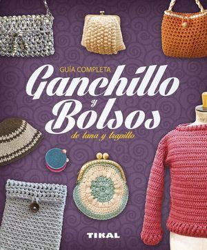 GANCHILLO Y BOLSOS DE LANA Y TRAPILLO