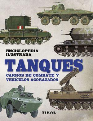 TANQUES CARROS DE COMBATE Y VEHICULOS ACORAZADOS