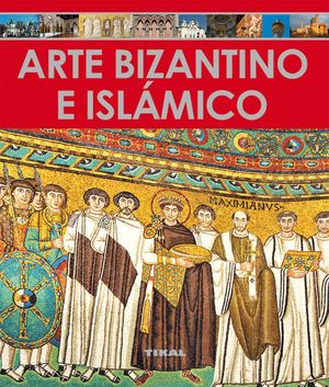 ARTE BIZANTINO E ISLAMICO