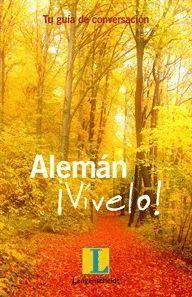 ALEMAN VIVELO. GUIA DE CONVERSACION DE ALEMAN