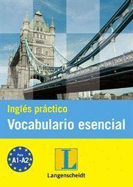 INGLÉS PRÁCTICO VOCABULARIO ESENCIAL