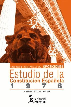 COLECCIÓN LEGISLATIVA PARA OPOSICIONES. PRIMER LIBRO ESTUDIO DE LA CONSTITUCIÓN