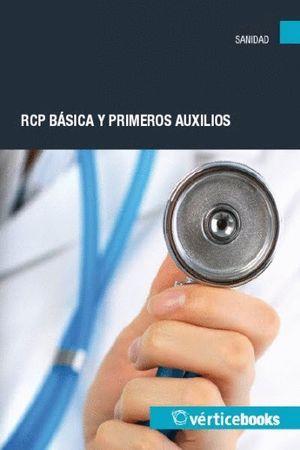 RCP BÁSICA Y PRIMEROS AUXILIOS