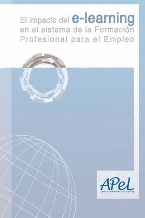 EL IMPACTO DEL E-LEARNING EN EL SISTEMA DE LA FORMACIÓN PROFESIONAL PARA EL EMPL