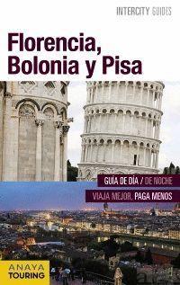 FLORENCIA, BOLONIA Y PISA (INTERCITY GUIDES) (2016)