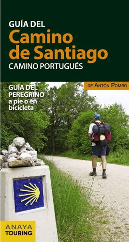 GUIA DEL CAMINO DE SANTIAGO (CAMINO PORTUGUES) ANAYA TOURING 2017