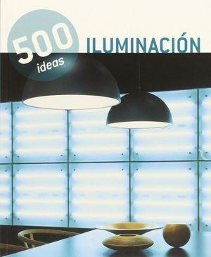 500 IDEAS ILUMINACION