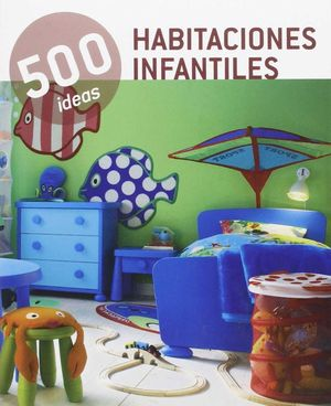 500 IDEAS HABITACIONES INFANTILES