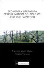 ECONOMÍA Y LITERATURA DE UN HUMANISTA DEL SIGLO XXI