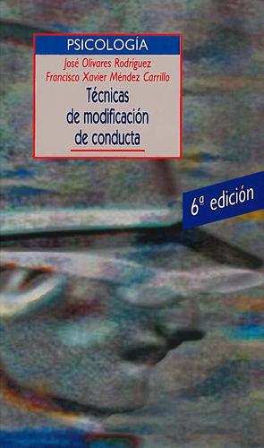 TÉCNICAS DE MODIFICACIÓN DE CONDUCTA - 6ª EDICIÓN