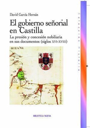 EL GOBIERNO SEÑORIAL EN CASTILLA