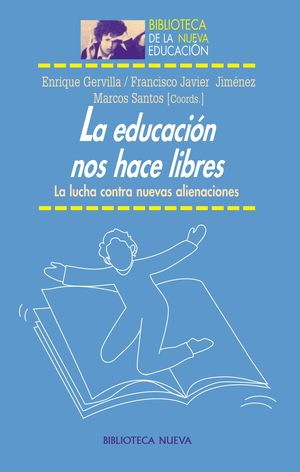 LA EDUCACIÓN NOS HACE LIBRES