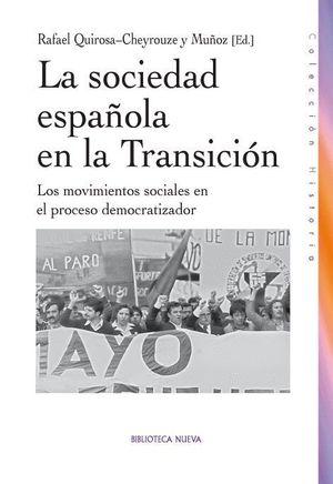 LA SOCIEDAD ESPAÑOLA EN LA TRANSICIÓN