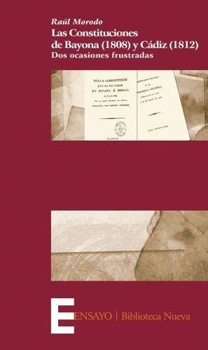 LAS CONSTITUCIONES DE BAYONA (1808) Y CÁDIZ (1812)