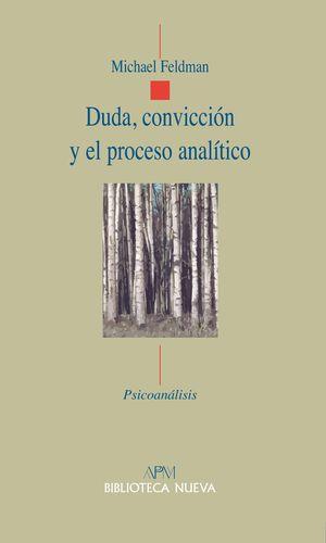 DUDA, CONVICCIÓN Y EL PROCESO ANALÍTICO