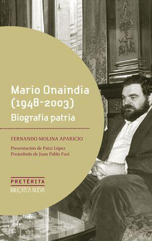 MARIO ONAINDIA (1948 - 2003). BIOGRAFÍA PATRIA