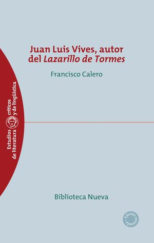 JUAN LUIS VIVES, AUTOR DEL LAZARILLO DE TORMES