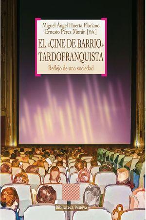 EL CINE DE BARRIO TARDOFRANQUISTA