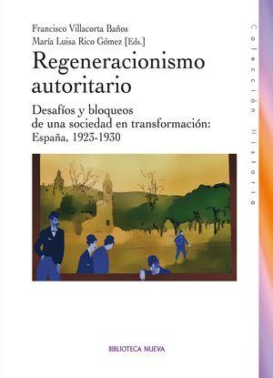 REGENERACIONISMO AUTORITARIO
