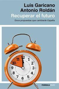 RECUPERAR EL FUTURO