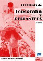 LECCIONES DE TOPOGRAFIA Y REPLANTEOS