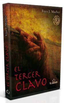 EL TERCER CLAVO. 4ª EDICIÓN