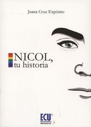 NÍCOL, TU HISTORIA
