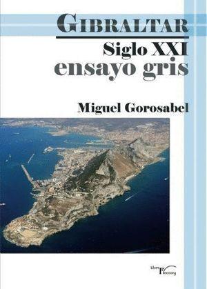 ENSAYO GRIS GIBRALTAR SIGLO XXI