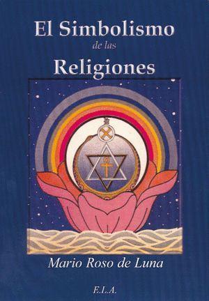 EL SIMBOLISMO DE LAS RELIGIONES