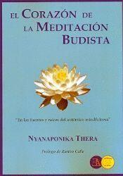 EL CORAZON DE LA MEDITACION BUDISTA