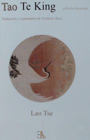 TAO TE KING (EDICION ILUSTRADA)